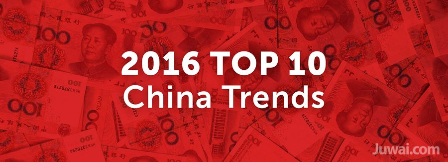 juwai 2016 top 10 chinese trends