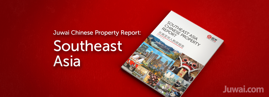 juwai southeast asia chinese property report